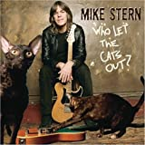 """Who Let the Cats Out?von """"Mike Stern"""""""