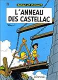 """Afficher """"Johan et Pirlouit n° 11<br /> L'Anneau de Castellac"""""""