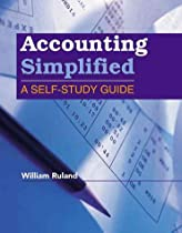 Accounting Simplified: A Self Study Guide