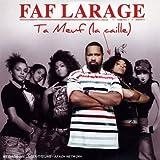 echange, troc Faf Larage - Ta Meuf (La Caille)