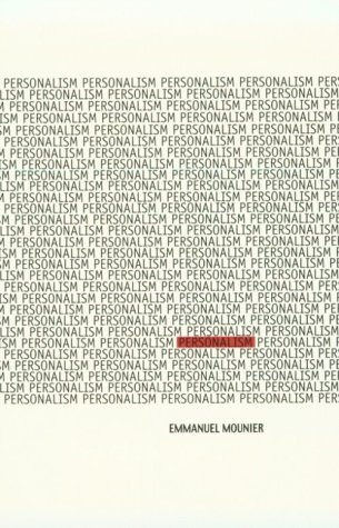 Personalism, EMMANUEL MOUNIER