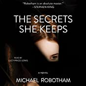 The Secrets She Keeps: A Novel | [Michael Robotham]