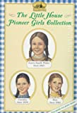 The Little House Pioneer Girls Collection Boxed Set (0064407098) by Wilkes, Maria D.