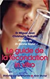 Le guide de la fcondation in vitro