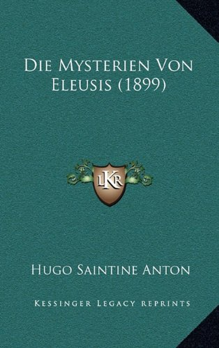 Die Mysterien Von Eleusis (1899)