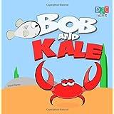 Bob and Kale ~ David Martin