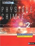 echange, troc Jean-Bernard Baudin, Bernard Richoux, Collectif - Physique-Chimie 2e : Edition spéciale professeur