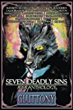 img - for Seven Deadly Sins: A YA Anthology (Gluttony) (Volume 4) book / textbook / text book