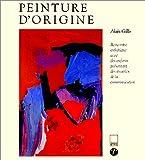 echange, troc Alain Gillis - Peinture d'origine : rencontre esthétique avec des enfants présentant des troubles de la communication
