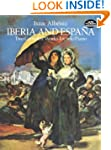 Iberia and Espana: Two Complete Works...