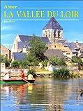 echange, troc Jules Bréau - Aimer la vallée du Loir