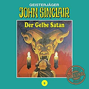 Der Gelbe Satan (John Sinclair - Tonstudio Braun Klassiker 9) Hörspiel