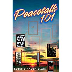 Peacetalk 101 by Suzette Haden Elgin