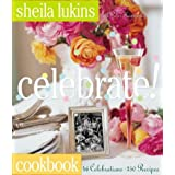 Celebrate! ~ Sheila Lukins