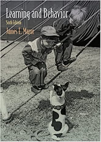 Learning and Behavior: Sixth Edition written by James E. Mazur