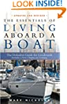 Essentials of Living Aboard a Boat, The