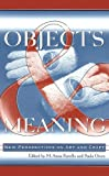 cover of Objects and Meaning: New Perspectives on Art and Craft