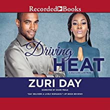 Driving Heat (       UNABRIDGED) by Zuri Day Narrated by Shari Peele