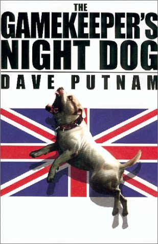 The Gamekeeper's Night Dog (Gamekeeper Series, Book 1)