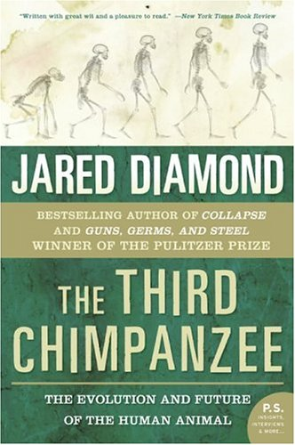 The Third Chimpanzee: The Evolution and Future of the Human Animal (P.S.), JARED M. DIAMOND