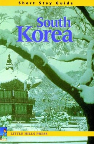 South Korea: Short Stay Guide