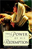 img - for The Power of His Redemption: Talks from the 2003 BYU Women's Conference book / textbook / text book