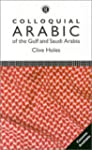 Colloquial Arabic of the Gulf and Sau...