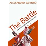 The Battle: A New History of the Battle of Waterlooby Alessandro Barbero