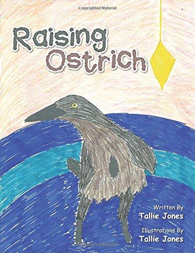 Raising Ostrich