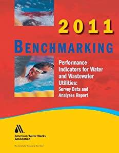 2011 Benchmarking Performance Indicators for Water & Wastewater Utilities book