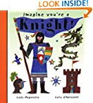 Imagine You're a Knight!