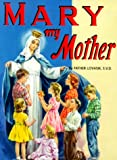 Mary My Mother (St. Joseph Picture Books) pk of 10