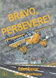 Bravo, Persevere! (0718829719) by Spencer, Robert