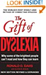 The Gift of Dyslexia: Why some of the...