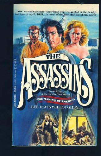 The Assassins (The Making of America), Lee Davis Willoughby