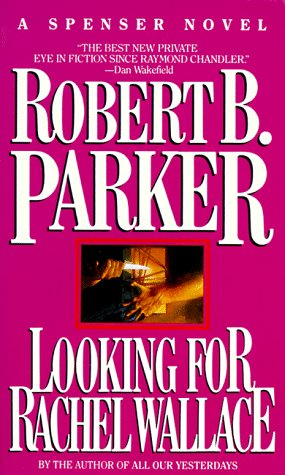 Looking for Rachel Wallace, Robert Parker