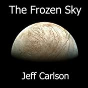 The Frozen Sky | [Jeff Carlson]