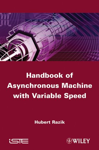 Handbook Of Asynchronous Machines With Variable Speed (Iste)