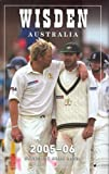 Wisden Cricketers' Almanack Australia 2005-2006 Greg Baum