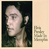 Elvis Presley Made in Memphis