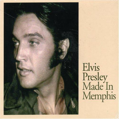 Elvis Presley - Made in Memphis - Zortam Music