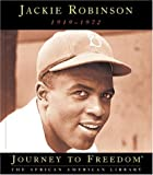 img - for Jackie Robinson (Journey to Freedom: The African American Library) book / textbook / text book