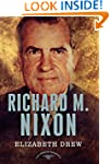 Richard M. Nixon (American Presidents...