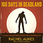 100 Days in Deadland | Rachel Aukes