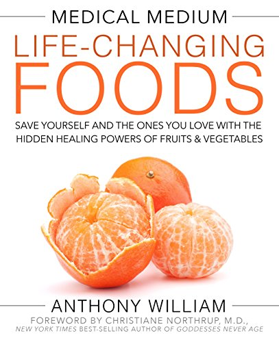 medical-medium-life-changing-foods-save-yourself-and-the-ones-you-love-with-the-hidden-healing-power