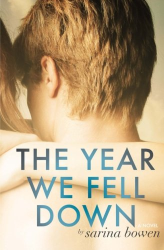 The Year We Fell Down Ivy Years Volume 1