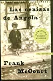 Las Cenizas De Angela / Angela's Ashes: Una Memoria/Angela's Ashes a Memoir (Spanish Edition) (0606160833) by McCourt, Frank