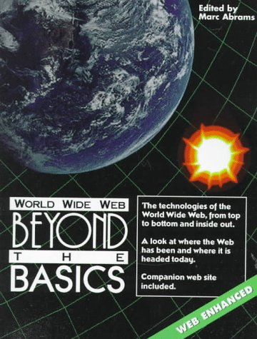 World Wide Web: Beyond the Basics