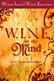 img - for Wine for the Mind book / textbook / text book