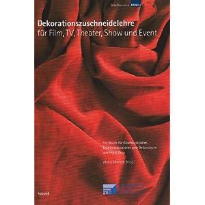 Dekorationszuschneidelehre für Film, TV, Theater, Show und Event: Fachbuch für Raumausstatter, Tex